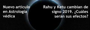 Rahu y Ketu cambian de signo en 2019. ¿Cuáles serán sus efectos?_1